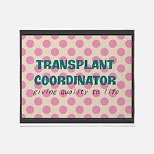 transplant coordinator blanket B Throw Blanket