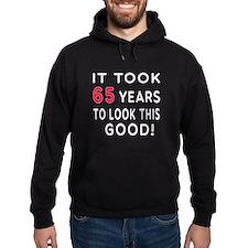 It Took 65 Birthday Designs Hoodie