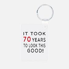 It Took 70 Birthday Designs Keychains