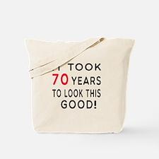 It Took 70 Birthday Designs Tote Bag