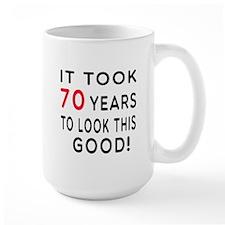 It Took 70 Birthday Designs Mug