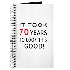 It Took 70 Birthday Designs Journal