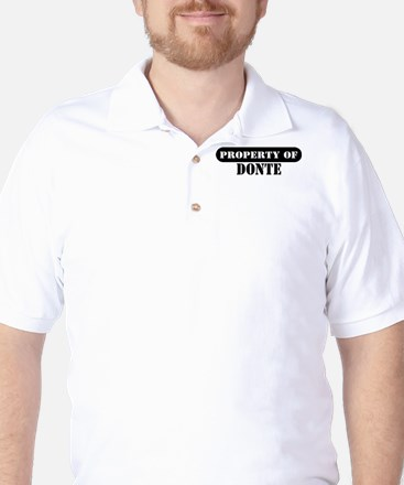 Property of Donte Golf Shirt