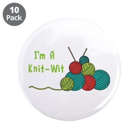 "Im a Knit-Wit 3.5"" Button (10 pack)"
