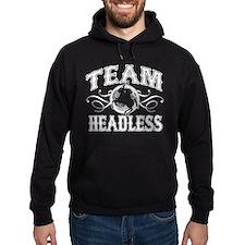 Team Headless Hoodie