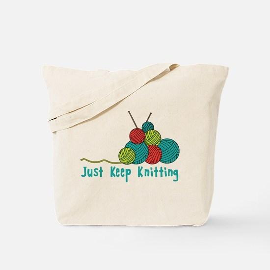 Just Keep Knitting Tote Bag