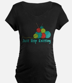 Just Keep Knitting Maternity T-Shirt