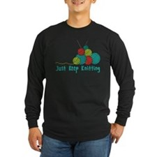 Just Keep Knitting Long Sleeve T-Shirt