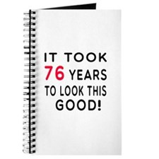It Took 76 Birthday Designs Journal