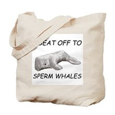 Beat Off To Sperm Whales Tote Bag