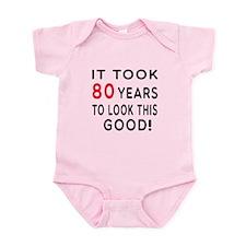 It Took 80 Birthday Designs Infant Bodysuit