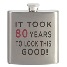 It Took 80 Birthday Designs Flask