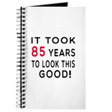 It Took 85 Birthday Designs Journal