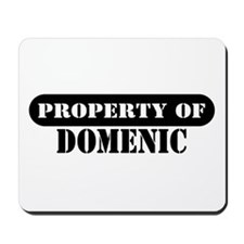 Property of Domenic Mousepad