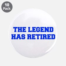 "LEGEND-HAS-RETIRED-FRESH-BLUE 3.5"" Button (10 pack"