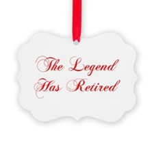 LEGEND-HAS-RETIRED-cho-red Ornament