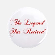"""LEGEND-HAS-RETIRED-cho-red 3.5"""" Button"""