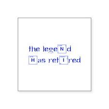 LEGEND-HAS-RETIRED-break-blue Sticker