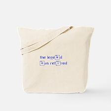 LEGEND-HAS-RETIRED-break-blue Tote Bag