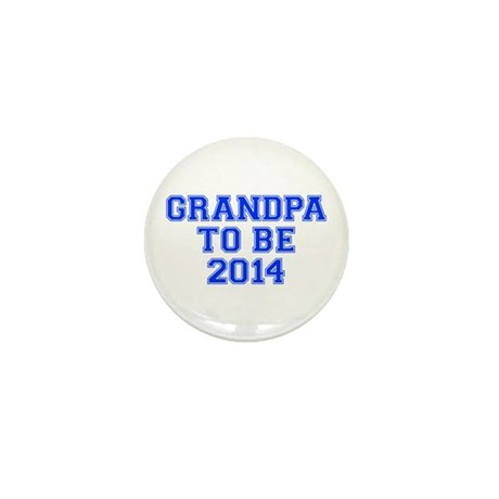 GRANDPA-to-be-2014-VAR-BLUE Mini Button