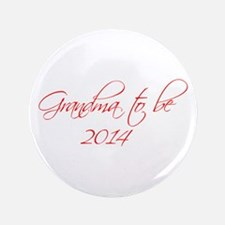 "grandma-to-be-2014-scr-red 3.5"" Button"