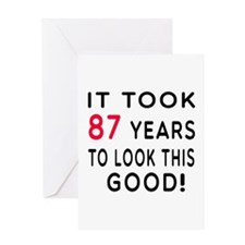 It Took 87 Birthday Designs Greeting Card