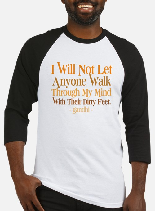 Through My Mind With Dirty Feet Baseball Jersey