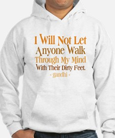Through My Mind With Dirty Feet Hoodie