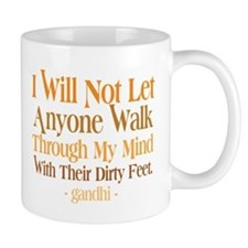 Through My Mind With Dirty Feet Mug