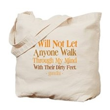 Through My Mind With Dirty Feet Tote Bag