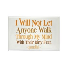 Through My Mind With Dirty Feet Rectangle Magnet (