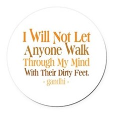 Through My Mind With Dirty Feet Round Car Magnet