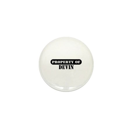 Property of Devin Mini Button