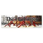 The Harbinger Bumper Sticker