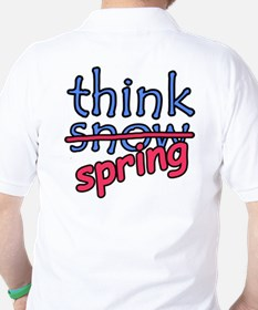 Think Snow Think Spring Golf Shirt