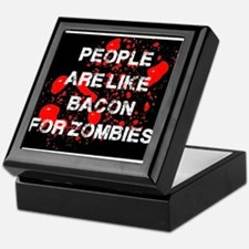 People are like Bacon for Zombies Keepsake Box