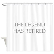 LEGEND-HAS-RETIRED-OPT-GRAY Shower Curtain