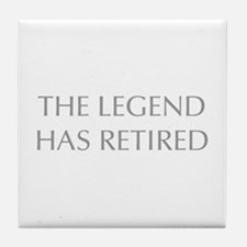 LEGEND-HAS-RETIRED-OPT-GRAY Tile Coaster