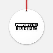 Property of Demetrius Ornament (Round)