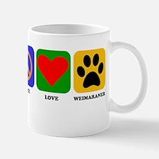 Peace Love Weimaraner Mugs