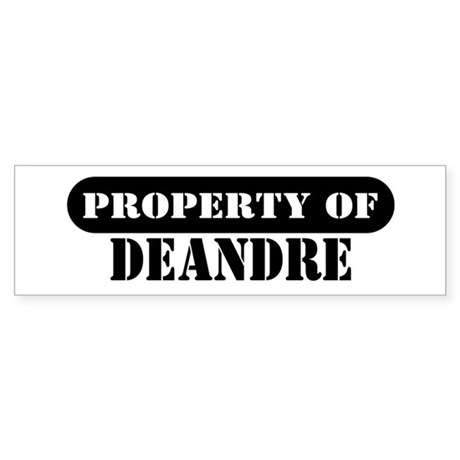 Property of Deandre Bumper Sticker