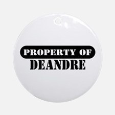 Property of Deandre Ornament (Round)