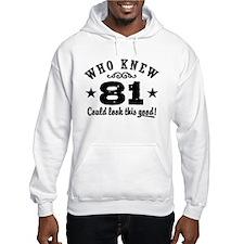 Funny 81st Birthday Hoodie