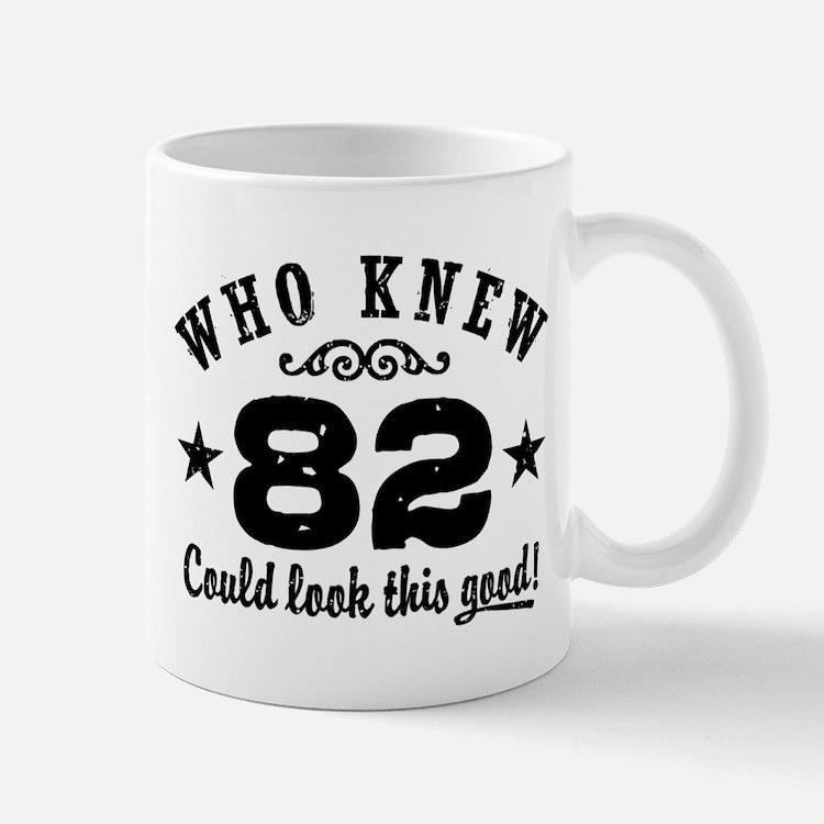 Funny 82nd Birthday Mug