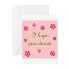 I HOPE YOU DANCE Greeting Cards (Pk of 10)