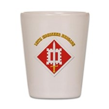 SSI-18th Engineer Brigade with text Shot Glass