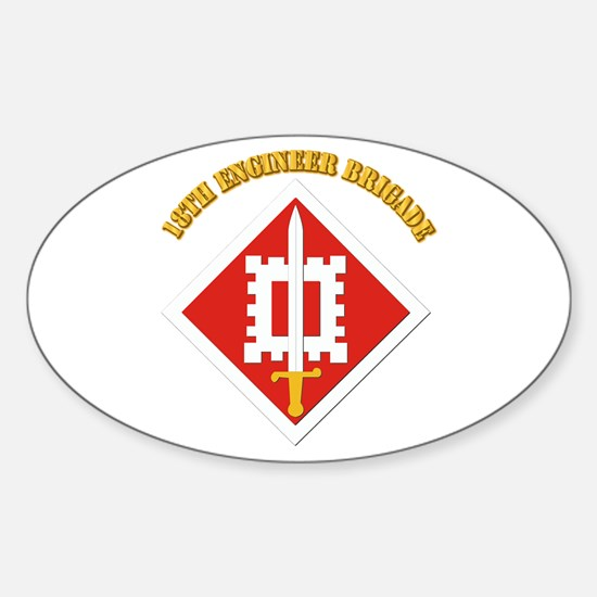 SSI-18th Engineer Brigade with text Sticker (Oval)