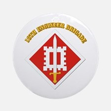 SSI-18th Engineer Brigade with text Ornament (Roun