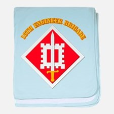 SSI-18th Engineer Brigade with text baby blanket