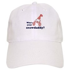 Who's Your Crawdaddy Baseball Cap